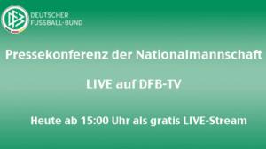 Livestream DFB Pressekonferenz heute mit Bundestrainer Jogi Löw