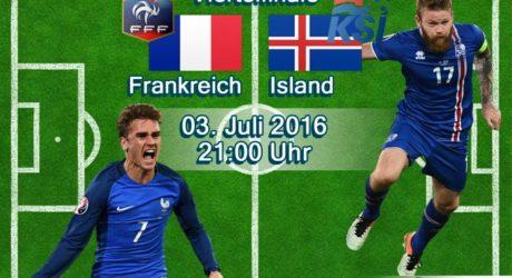 Fußball heute im EM Liveticker ** 5:2 Frankreich – Island live im ZDF & EM Livestream ** Aufstellungen heute