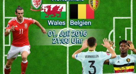 Fußball heute: Wales gegen Belgien ** 3:1 ** EM Liveticker 2016 ***