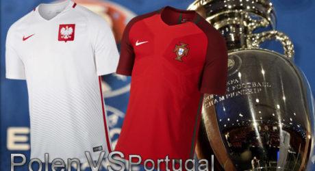 EM Trikots von nike: Portugal oder Polen – wer gewinnt heute Abend? Die Aufstellungen heute