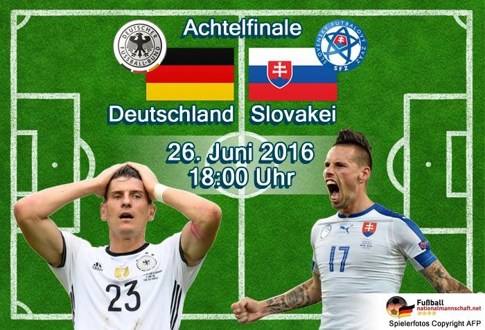 Fußball heute EM Achtelfinale 2016: Deutschland gegen Slowakei um 18 Uhr live im ZDF + EM Liveticker