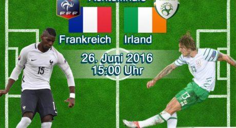 Fussball heute EM Achtelfinale 2016 *** 2:1 Frankreich gegen Irland um 15 Uhr im ZDF live + EM Liveticker