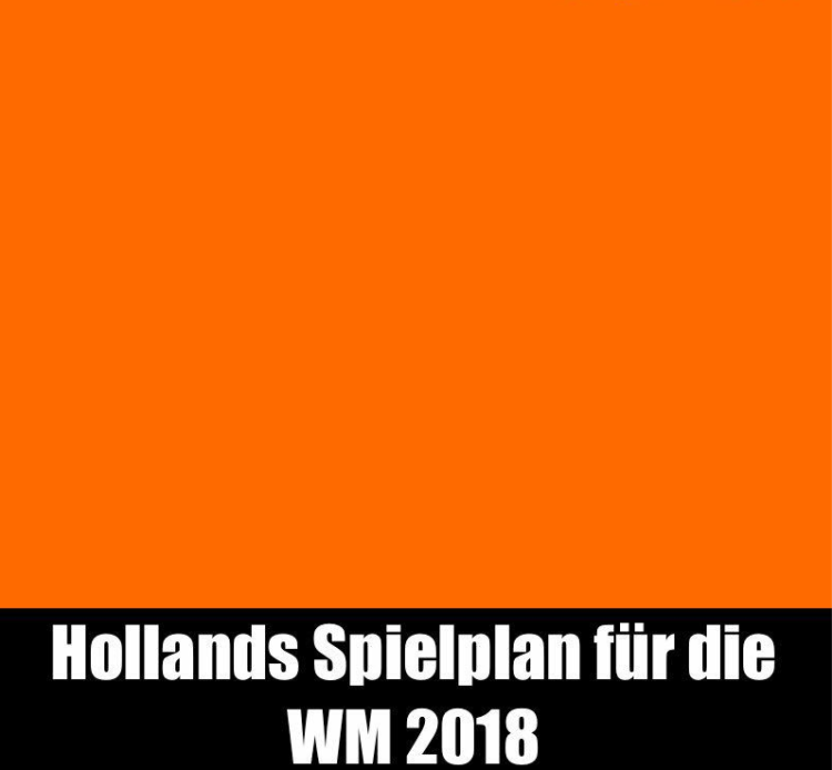 Der WM 2018 Spielplan von Holland/Niederlande!