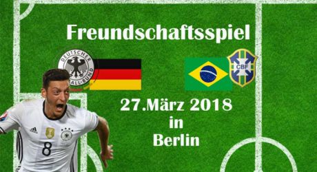 Fussball heute: Länderspiel Deutschland – Brasilien – Die Aufstellungen