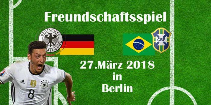 Vorschau: Freundschaftsspiel Deutschland -Brasilien