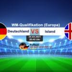 Länderspiel Deutschland gegen Island am 25.3.2021