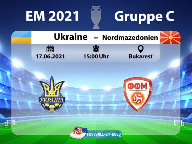 Fußball heute: EM 2021 Spielplan * Ukraine gegen ...